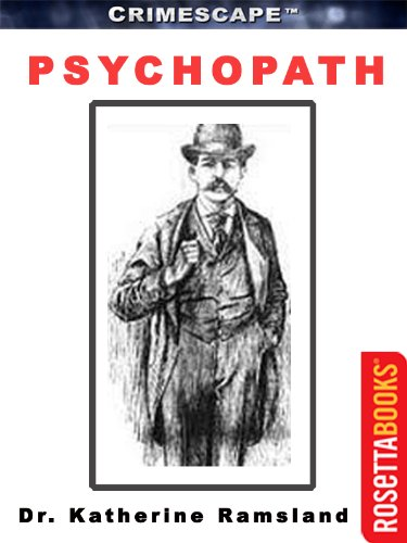 Kindle Nation Daily True Crime Readers Alert! Dr. Katherine Ramsland's Real Life Thriller PSYCHOPATH (CRIMESCAPE) - Now Just $2.99 on Kindle!