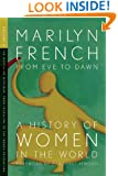 From Eve to Dawn, A History of Women in the World, Volume II: The Masculine Mystique: From Feudalism to the French Revolution