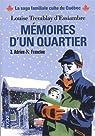 Mémoires d'un quartier, Intégrale 3 : Adrien et Francine par Tremblay-d'Essiambre