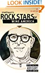 ROCK STARS OF WINE AMERICA #2: AZ w/...
