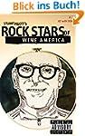 ROCK STARS OF WINE AMERICA #2: AZ w/...