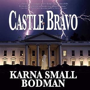 Castle Bravo | [Karna Small Bodman]