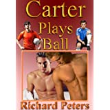 Carter Plays Ball - A Gay, Erotic, Soccer Mystery. Homoeroticsm and Bisexuality in football. Sensual, Homoerotic, Gay, Romantic, Porn Fiction. Gay or Homosexual Erotica.