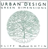 Urban Design: Green Dimensions (0750626593) by J. C. Moughtin