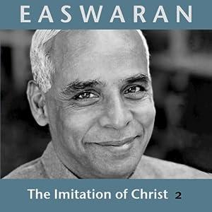 Imitation of Christ #02 | [Eknath Easwaran]
