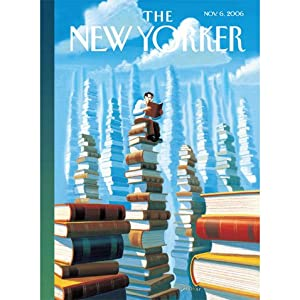 The New Yorker (Nov. 6, 2006) | [Hendrik Hertzberg, Nick Paumgarten, Robert Gottlieb, John Updike, Anthony Lane]