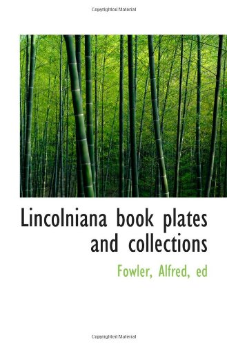 Lincolniana book plates and collections