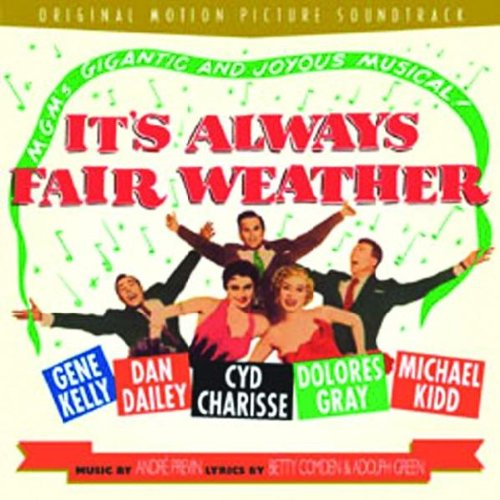 It's Always Fair Weather (1955 Movie Soundtrack) (Rhino Handmade) by Betty Comden