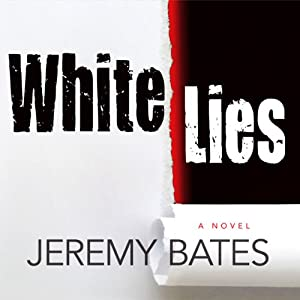 White Lies | [Jeremy Bates]