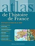 Atlas de l'histoire de France