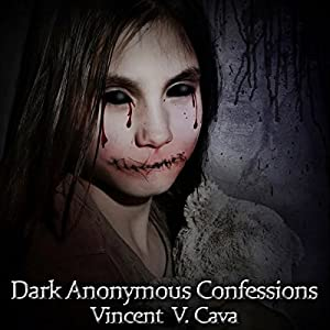 Dark Anonymous Confessions Audiobook