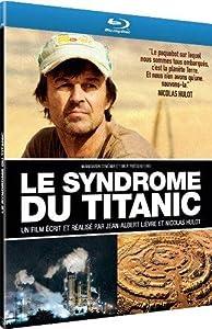 Le Syndrome du Titanic [Blu-ray]