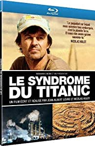 Le Syndrome du Titanic [Blu-ray]