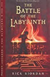 Rick Riordan The Battle of the Labyrinth: Book Four (Percy Jackson and the Olympians)