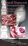img - for Crystal-Induced Arthropathies: Gout, Pseudogout and Apatite-Associated Syndromes book / textbook / text book