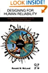 Designing for Human Reliability: Huma...
