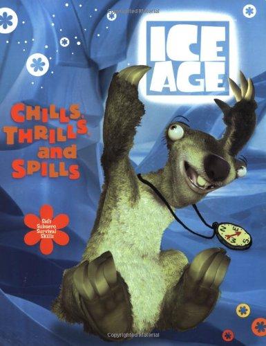 Chills, Thrills, and Spills: Sid's Subzero Survival Skills (Ice Age)