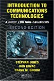 Introduction to Communications Technologies: A Guide for Non-Engineers, Second Edition