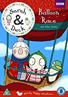 Sarah & Duck - Balloon Race and Other Stories [DVD]