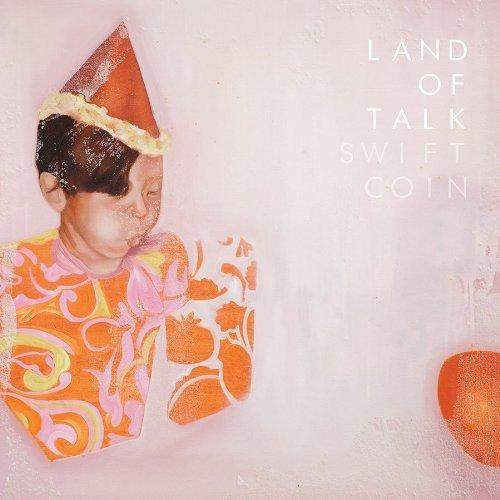 Vinilo : Land of Talk - Swift Coin (7 Inch Single)