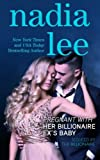 Pregnant with Her Billionaire Ex's Baby (Seduced by the Billionaire Book 3) (Volume 3)