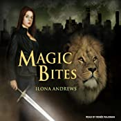 Magic Bites: Kate Daniels, Book 1 | Ilona Andrews