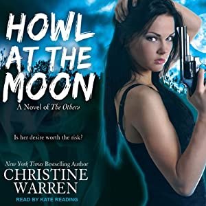 Howl at the Moon: The Others Series | [Christine Warren]