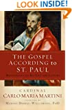 The Gospel According to St. Paul: Meditations on His Life and Letters