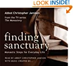 Finding Sanctuary: Monastic steps for...