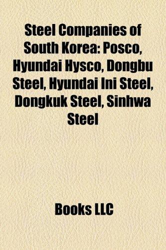 steel-companies-of-south-korea-posco-hyundai-hysco-dongbu-steel-hyundai-ini-steel-dongkuk-steel-sinh
