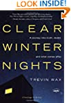 Clear Winter Nights: A Journey into T...