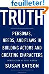 Truth: Personas, Needs, and Flaws in...
