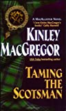 Taming the Scotsman (A MacAllister Novel) (A Medieval Scottish Romance) (0380817918) by MacGregor, Kinley