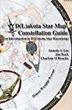D(L)akota Star Map Constellation Guidebook: An Introduction to D(L)akota Star Knowledge