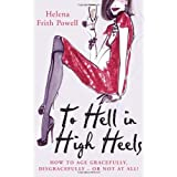 To Hell in High Heelsby Helena Frith Powell