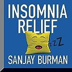 Insomnia Relief | Sanjay Burman