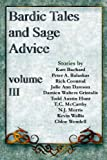 img - for Bardic Tales and Sage Advice (Volume Three) book / textbook / text book