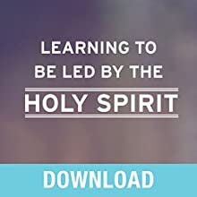 Learning to Be Led by the Holy Spirit: Letting God Guide You in Every Area of Your Life Speech by Joyce Meyer Narrated by Joyce Meyer