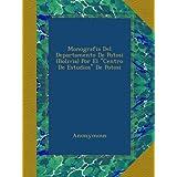 """Monografia Del Departamento De Potosi (Bolivia) Por El """"Centro De Estudios"""" De Potosi"""