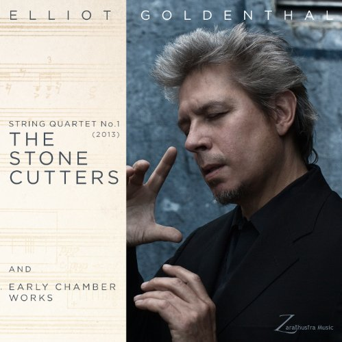 Goldenthal: String Quartet No.1 The Stone Cutters