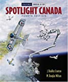 img - for Spotlight Canada book / textbook / text book