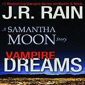 Vampire Dreams: A Samantha Moon Story | J.R. Rain