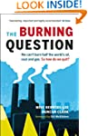 The Burning Question: We can't burn h...
