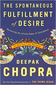 The Spontaneous Fulfillment of Desire: Harnessing the
