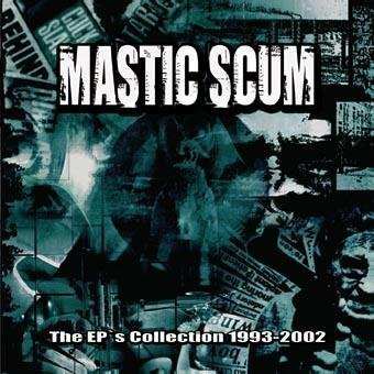 Ep's Collection 1993 by Mastic Scum