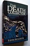 The Death Collector (0439022789) by Justin Richards
