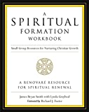 img - for A Spiritual Formation Workbook - Revised edition: Small Group Resources for Nurturing Christian Growth book / textbook / text book