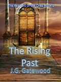 The Rising Past (The Keepers of the Orbs Book 1)