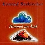 Zwischen Himmel un Ääd | Konrad Beikircher