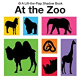 At the Zoo (Lift-the-flap Shadow Books)